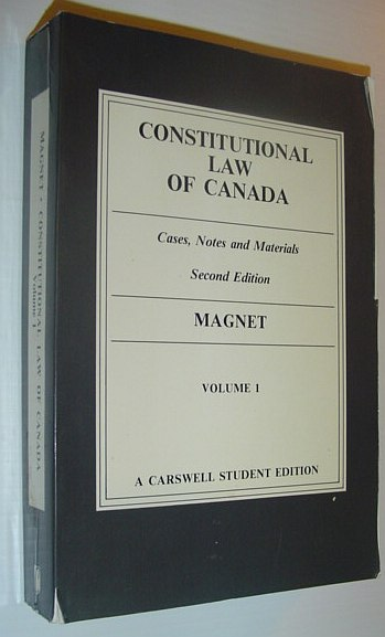 Image for Constitutional law of Canada: Cases, notes, and materials