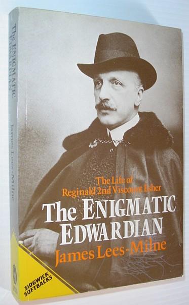 Enigmatic Edwardian Reginald Esher, Lees Milne, James