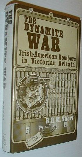 Image for Dynamite War: Irish American Bombers in Victorian Britain