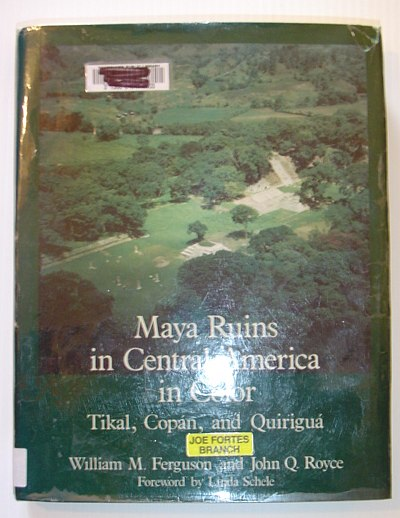 Image for Maya Ruins in Central America in Color: Tikal, Copan, and Quirigua