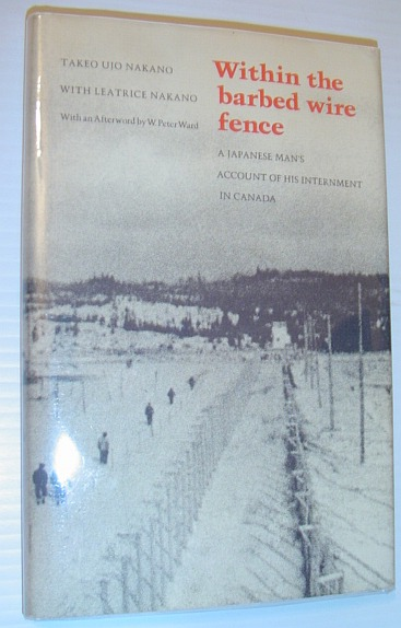 Image for Within the barbed wire fence: A Japanese man's account of his internment in Canada (Social history of Canada)