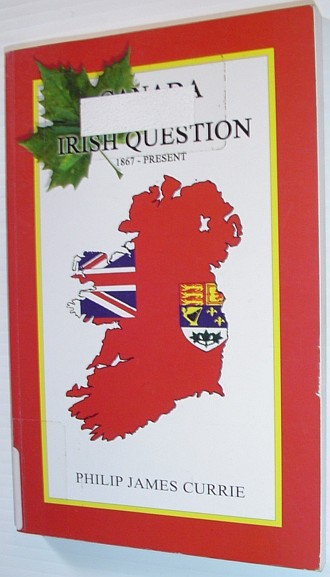 Image for Canada and the Irish question: 1867-present