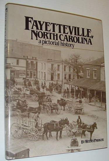 Image for Fayetteville, North Carolina: A Pictorial History