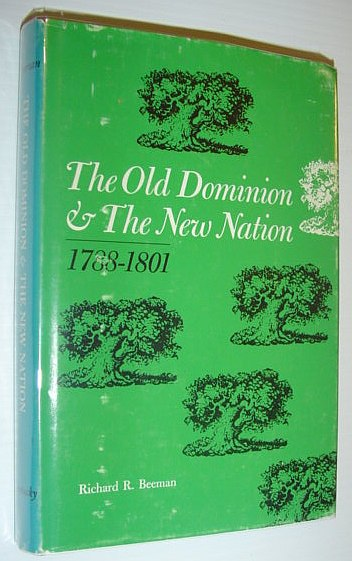 Image for The Old Dominion and the new nation, 1788-1801