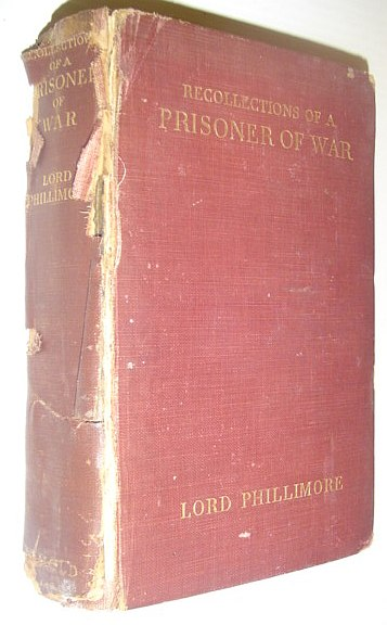 Recollections of a Prisoner of War, Phillimore, Lord