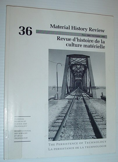 Material History Review -  Number 36, Fall 1992, Multiple Contributors