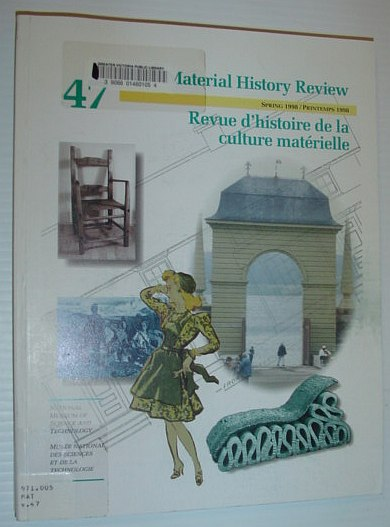 Material History Review -  Number 47, Spring 1998, Multiple Contributors