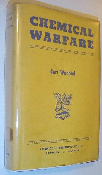 Chemical Warfare, Wachtel, Curt
