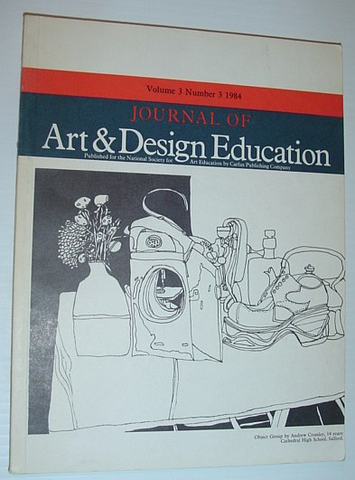 Journal of Art & Design Education: Volume 3, Number 3, 1984, Multiple Contributors