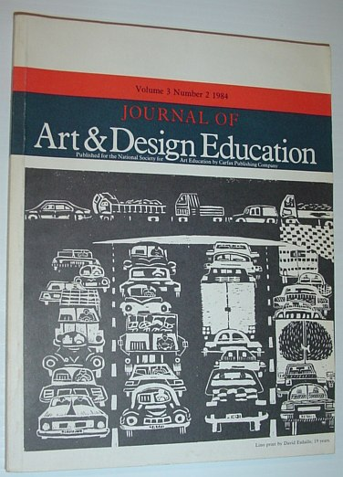Journal of Art & Design Education: Volume 3, Number 2, 1984, Multiple Contributors