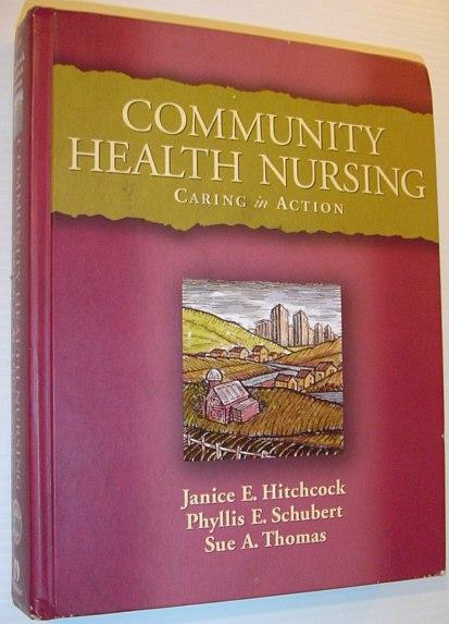 Image for Community Health Nursing:  Caring in Practice to Community Health Nursing: Caring in Action (Nursing Education Series)