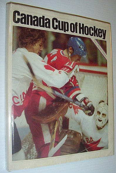 Image for Canada Cup of Hockey / 76 - The Official History