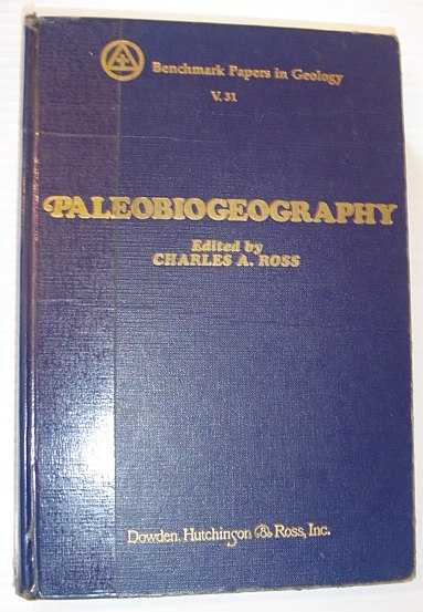 Image for Palaeobiogeography (Benchmark papers in geology ; 31)