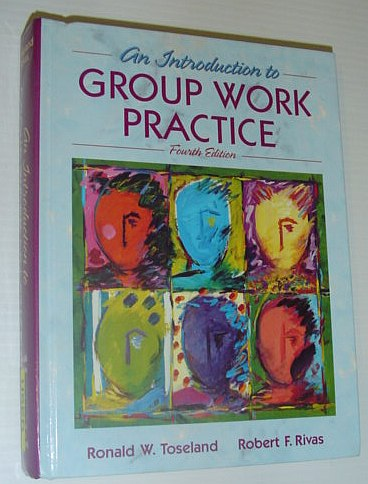 Image for An Introduction to Group Work Practice 4th edition