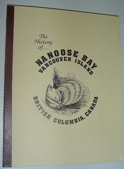 Image for The/A History of Nanoose Bay - Third Edition