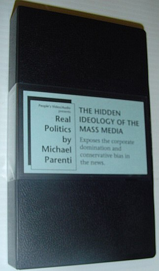The Hidden Ideology of the Mass Media - 70 Minute VHS Video Tape Recorded 4/97 at the University of Vermont at Burlington  (The Institution Which Had Fired Him 25 Years Before), Parenti, Michael Ph.D.