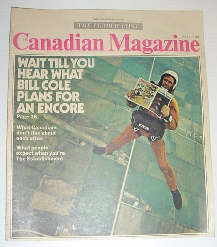 The Canadian Magazine, 11 July 1970 *BIll COLE'S PLAN FOR AN ENCORE*, Multiple Contributors