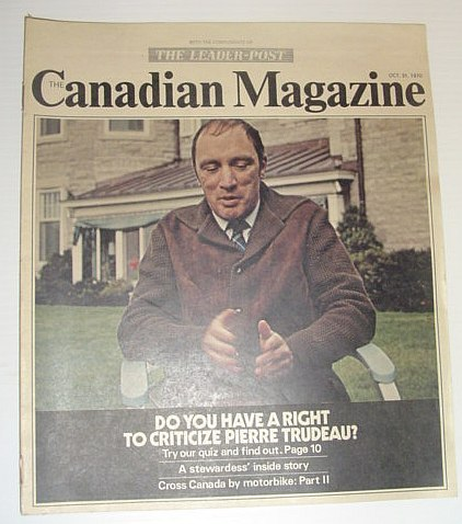 The Canadian Magazine, 31 October 1970 *PIERRE TRUDEAU ON FRONT COVER*, Multiple Contributors