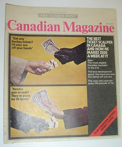 The Canadian Magazine, 16 January 1971 *MORRIS COHEN - THE BEST TICKET SCALPER IN CANADA*, Multiple Contributors