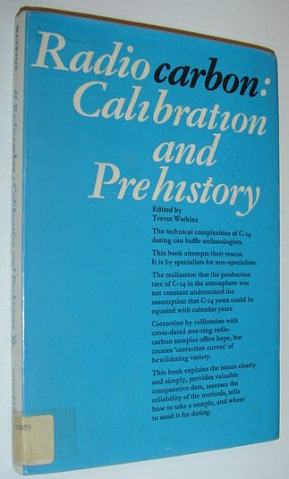 Image for Radiocarbon: Calibration and prehistory