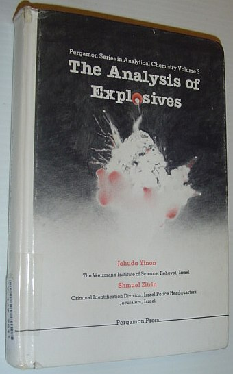 Image for The Analysis of Explosives: Pergamon Series in Analytical Chemistry (Volume 3)