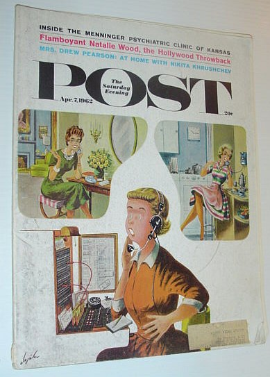 The Saturday Evening Post, April 7, 1962  *NATALIE WOOD FEATURE*, Multiple Contributors