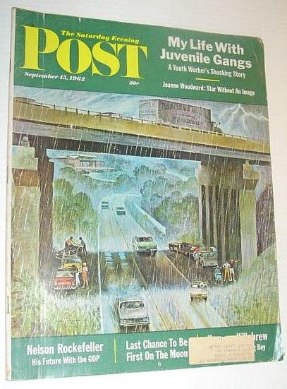 The Saturday Evening Post, September 15, 1962  *NELSON ROCKEFELLER / JOANNE WOODWARD*, Multiple Contributors