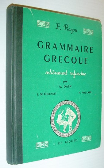 Image for Grammaire Greque - Entierement Refondue (E. Ragon)