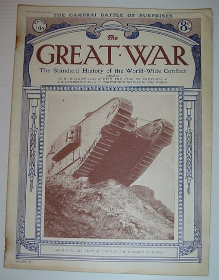 The Great War - The Standard History of the World-Wide Conflict: Part 196, May 11th, 1918  -  The Cambrai Battle of Surprises, Multiple Contributors