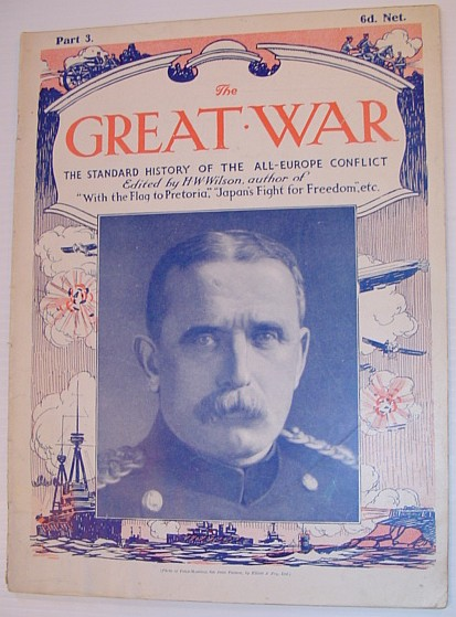 The Great War Magazine - Part 3: The Standard History of the All-Europe Conflict, Wilson, H.W.: Editor