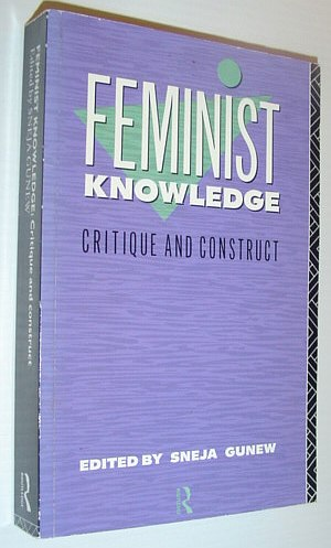 Image for Feminist Knowledge: Critique and Construct