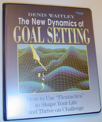 Image for The New Dynamics of Goal Setting: Six Audio Cassette Tapes and Book in Case