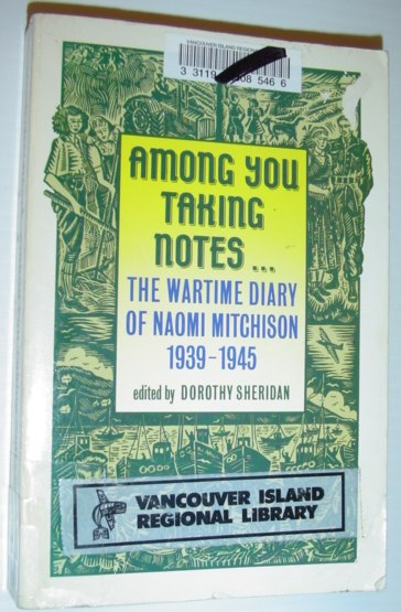Image for Among You Taking Notes: The Wartime Diary of Naomi Mitchison, 1939-1945 (Oxford Paperbacks)