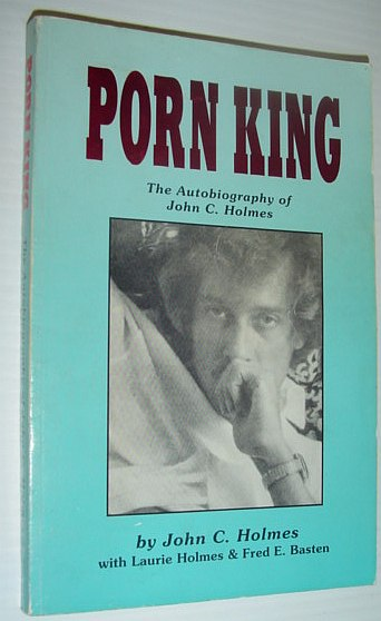 Image for Porn King: The Autobiography of John C. Holmes