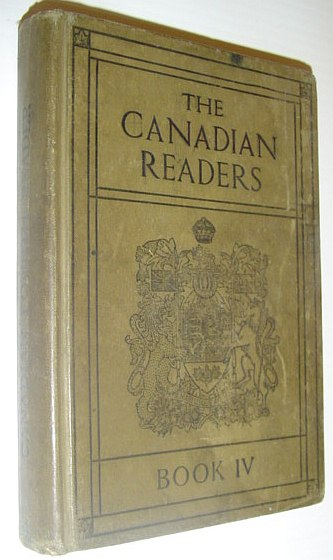 Image for The Canadian Readers - Book IV: Authorized for Use in the Public Schools of Manitoba, Saskatchewan, Alberta and British Columbia