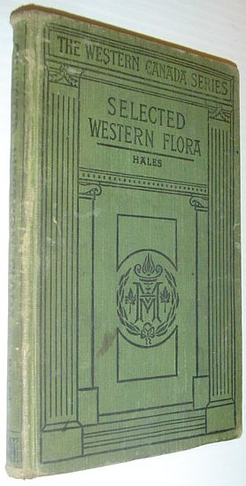 Image for Selected Western Flora - Manitoba, Saskatchewan, Alberta: Macmillan's Canadian School Series