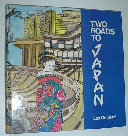 Two Roads to Japan, Omotami, Les
