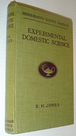 Image for Experimental Domestic Science: Heinemann's Science Manuals
