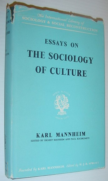 Image for Essays on the Sociology of Culture