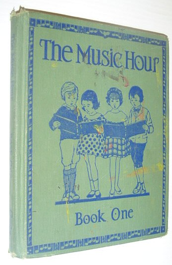 Image for The Music Hour: Book One (Lower Grades)