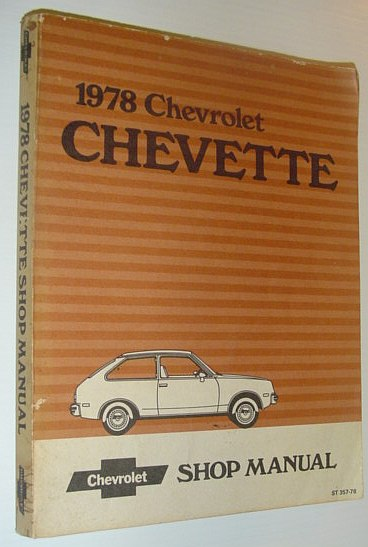 1978 chevrolet chevette. 1978 Chevrolet Chevette Shop Manual