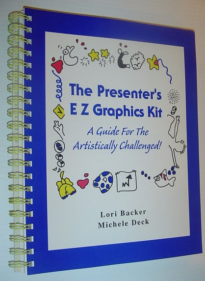 Image for The Presenter's E Z Graphics Kit: A Guide for the Artistically Challenged