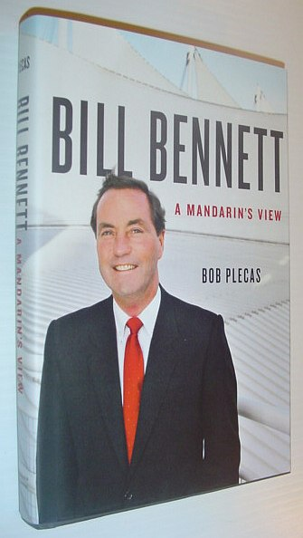 Image for Bill Bennett: A Mandarin's View