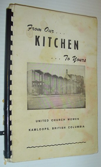Image for From Our Kitchen to Yours - United Church Women, Kamloops, B.C.