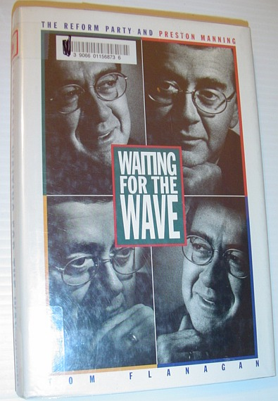 Image for Waiting for the Wave: The Reform Party and Preston Manning