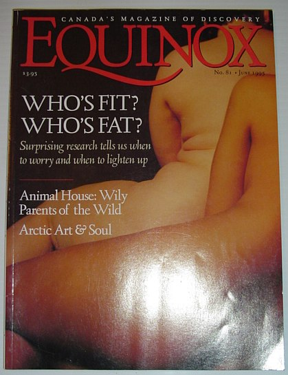 Equinox - The Magazine of Canadian Discovery: June 1995, Multiple Contributors
