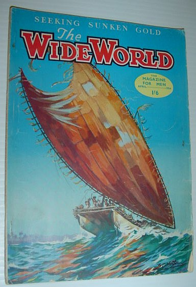 The Wide World Magazine, April 1954, Multiple Contributors