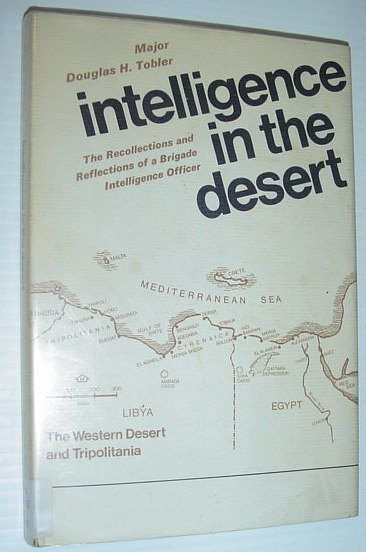 Image for Intelligence in the Desert: The Recollections and Reflections of a Brigade Intelligence Officer