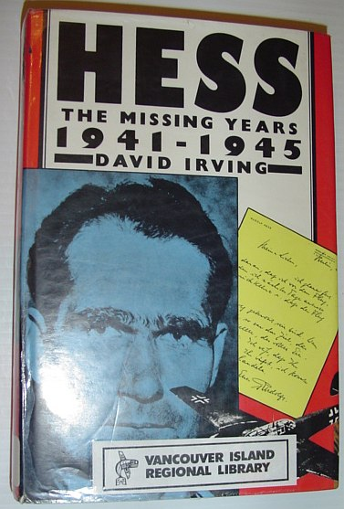 Hess: The Missing Years, 1941-45, Irving, David