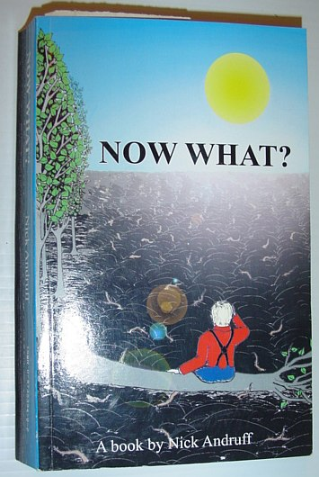 Now What? *SIGNED BY AUTHOR*